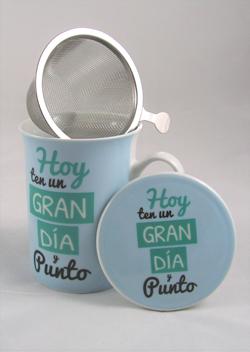 Taza de Té con mensaje Ten un Gran día